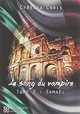 Le sang du vampire : Tome 3, Samael