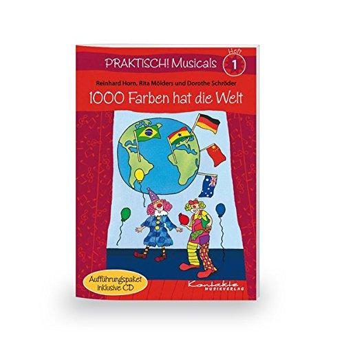 praktisch-musicals-1-1000-farben-hat-die-welt-heft-inkl-cd