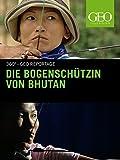 Die Bogenschützin von Bhutan