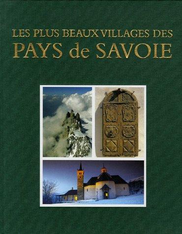 Les plus beaux villages des pays de Savoie