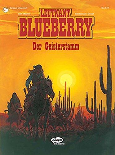 Blueberry 23 Der Geisterstamm