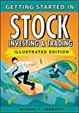 Getting Started in Stock Investing and Trading: An Illustrated Guide