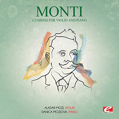 Monti: Czardas for Violin and Piano (Digitally Remastered)