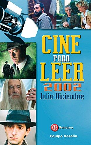CINE PARA LEER. JULIO-DICIEMBRE 2002 por EQUIPO RESEÑA