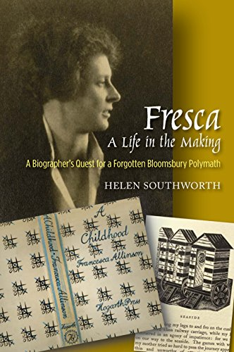 fresca-a-life-in-the-making-a-biographers-quest-for-a-forgotten-bloomsbury-polymath