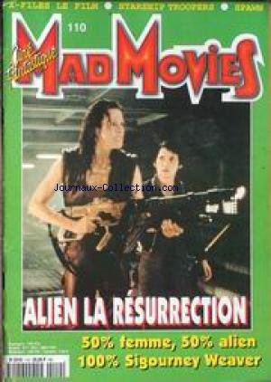 MAD MOVIES CINE FANTASTIQUE [No 110] du 31/12/2099 - X-FILES - STARSHIP TROOPERS - SPAWN - ALIEN LA RESURRECTION - SIGOURNEY WEAVER.