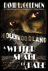 A Whiter Shade of Pale by David L Golemon (2015-11-09)