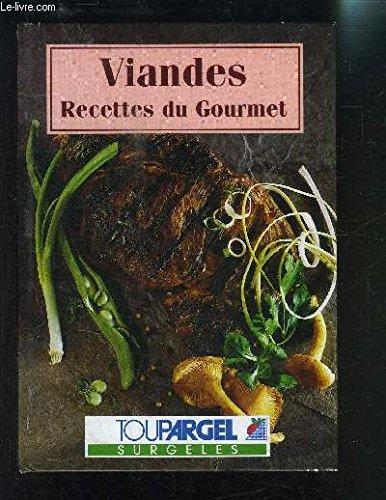 Viandes (Recettes du gourmet.) par Claude Gervais
