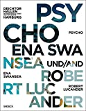 Psycho - Ena Swansea und Robert Lucander