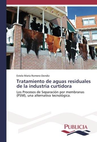 tratamiento-de-aguas-residuales-de-la-industria-curtidora-los-procesos-de-separacion-por-membranas-p