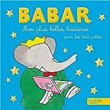 Mes plus belles histoires pour les tout-petits Babar