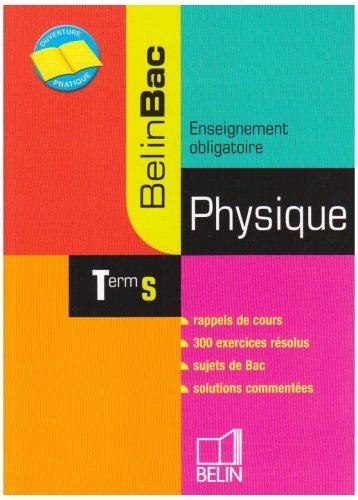 Physique Tle S : Enseignement obligatoire par Eddie Saudrais
