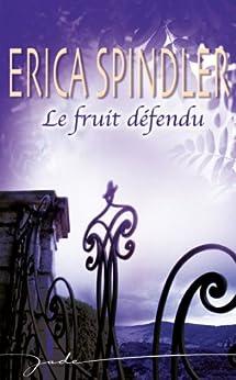 Le fruit défendu (Jade) par [Spindler, Erica]