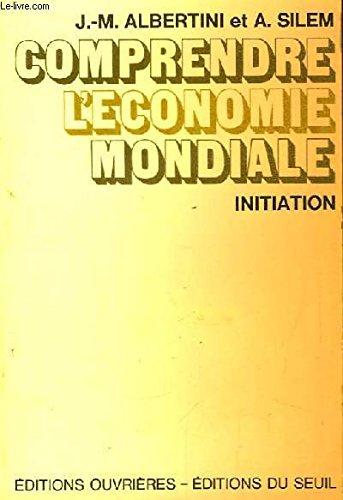 Comprendre l'économie mondiale