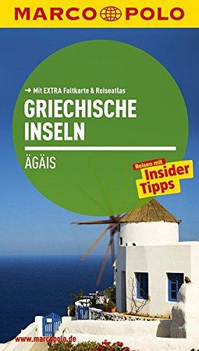 Preisvergleich Produktbild MARCO POLO Reiseführer Griechische Inseln, Ägais: Reisen mit Insider-Tipps. Mit EXTRA Faltkarte & Reiseatlas