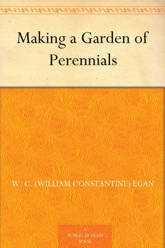 free kindle book Making a Garden of Perennials