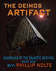 The Deimos Artifact (Guardians of the Galactic Sentinel Book 1) (English Edition)