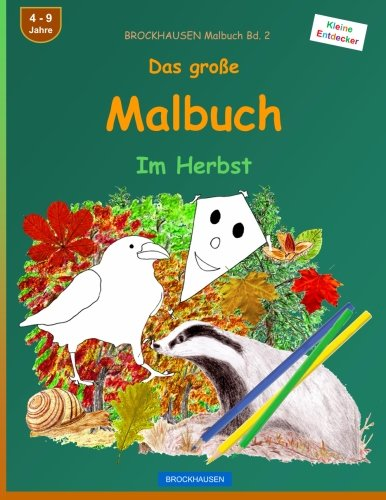 BROCKHAUSEN Malbuch Bd. 2 - Das große Malbuch: Im Herbst
