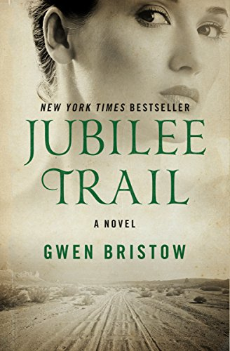 Jubilee Trail: A Novel (Rediscovered Classics) (English Edition)