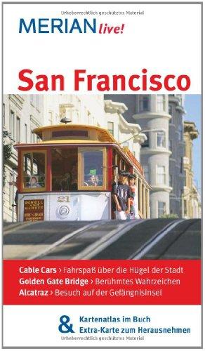 San Francisco: MERIAN live! - Mit Kartenatlas im Buch und Extra-Karte zum Herausnehmen