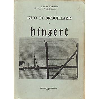 Nuit et brouillard à Hinzert : Les déportés N.N. en camp spécial S.S (Les N.N. Nacht und Nebel)