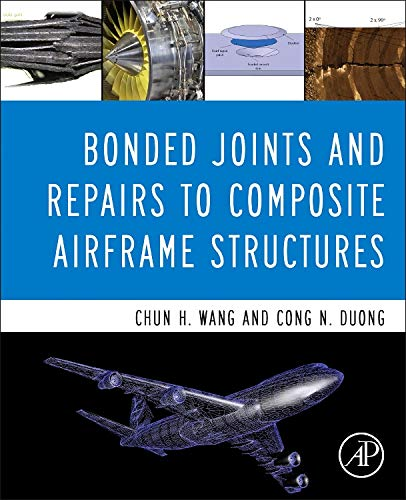 Bonded Joints and Repairs to Composite Airframe Structures -