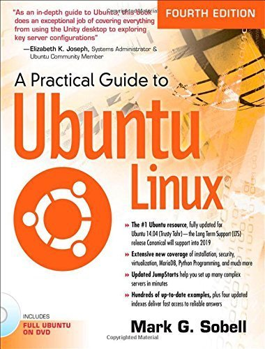 A Practical Guide to Ubuntu Linux (4th Edition) Paperback January 2, 2015