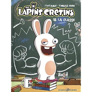 The Lapins Crétins, Tome 10 : La classe