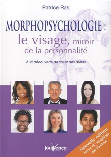 Morphopsychologie, le visage miroir de la personnalité : A la découverte de soi et des autres