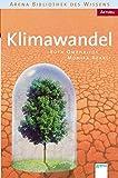 Klimawandel: Arena Bibliothek des Wissens. Aktuell: - Ruth Omphalius