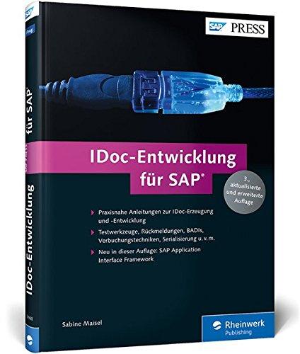 IDoc-Entwicklung für SAP: Customizing, Erweiterung, Eigenentwicklung (SAP PRESS)