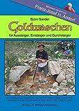 Goldwaschen: Für Einsteiger, Aussteiger und Durchsteiger - Björn Sander