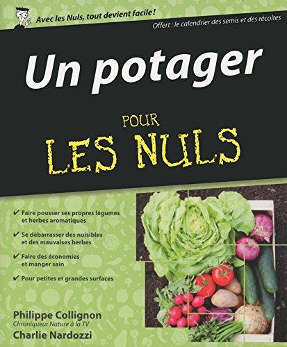 Un potager pour les Nuls par Philippe COLLIGNON