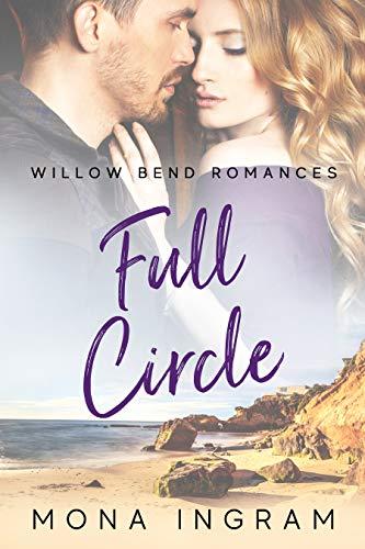 Full Circle (Willow Bend Romances Book 1) (English Edition)
