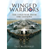 Winged Warriors: Memoirs of a Canberra and Tornado Pilot