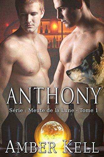 Couverture du livre Anthony (Meute de la Lune t. 1)