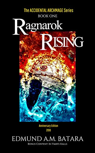 Book cover image for The Accidental Archmage: Book One - Ragnarok Rising (MOBI EDITION) (The Accidental Archmage Series 1)