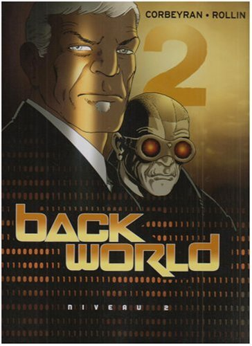 Back World, Tome 2 : Niveau 2