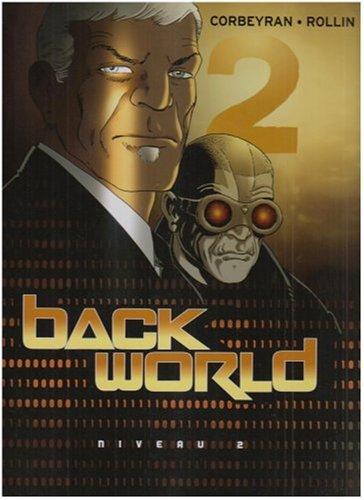Back World, Tome 2 : Niveau 2