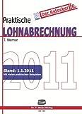 Praktische Lohnabrechnung 2011