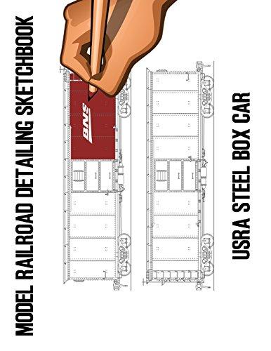 Model Railroad Detailing Sketchbook: USRA Steel Box Car: A Tablet For Left or Right Hand Artists