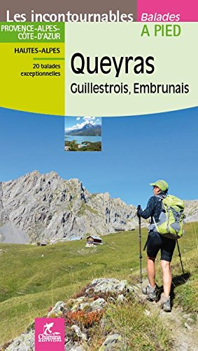 Queyras - Guillestrois - Embrunais par Gerard Arnaud