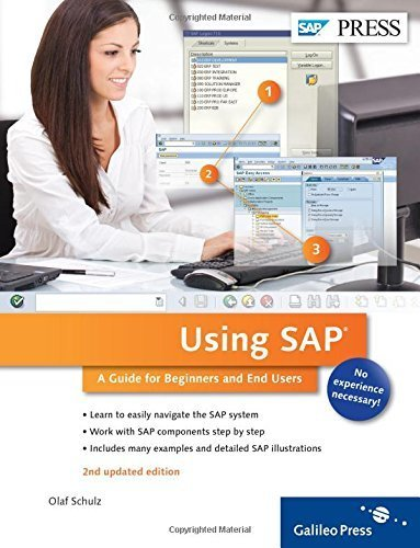 Using SAP: An Introduction to SAP for Beginners and End Users by Olaf Schulz (2014-08-01)