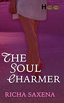 The Soul Charmer by [Saxena, Richa]