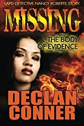 Missing:The Body of Evidence by Declan Conner (2012-10-23)