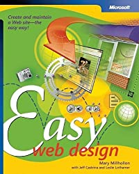 Easy Web Design (Business Skills) by Mary Millhollon (2006-02-01)