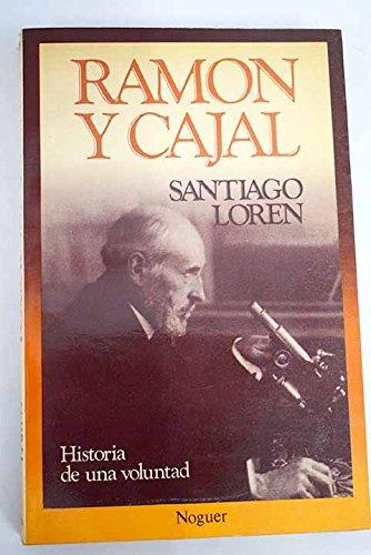 Ramón Y Cajal (Historia De Una Voluntad )