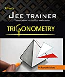 TRIGONOMETRY (JEE TRAINER SERIES)
