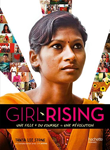 Girl rising par Tanya Lee Stone