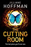 The Cutting Room von Jilliane Hoffman